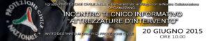 2015 – Incontro Tecnico Informativo Attrezzature d'Intervento